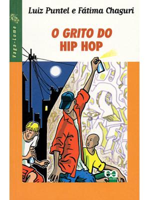 Coleção Vaga-Lume: O Grito do Hip Hop (Fátima Chaguri / Luiz Puntel)