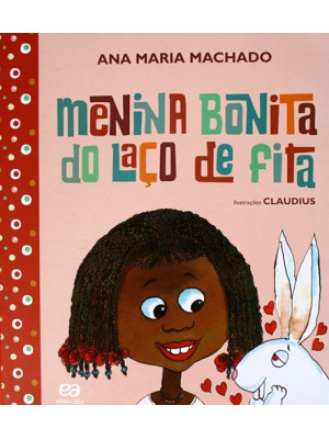 Menina Bonita do Laço de Fita (Ana Maria Machado)