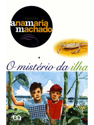 O Mistério da Ilha (Ana Maria Machado)