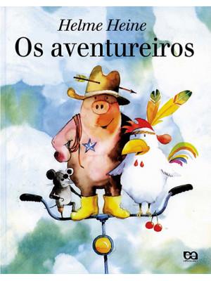 Os Aventureiros (Helme Heine)