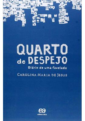 Quarto de Despejo (Carolina Maria de Jesus)