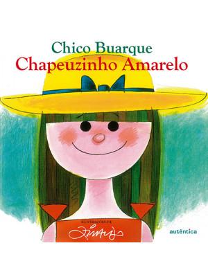 Chapeuzinho Amarelo (Chico Buarque / Ziraldo)
