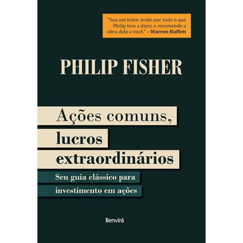 Ações Comuns, Lucros Extraordinários (Philip Fisher / Mauro Raposo De Mello)