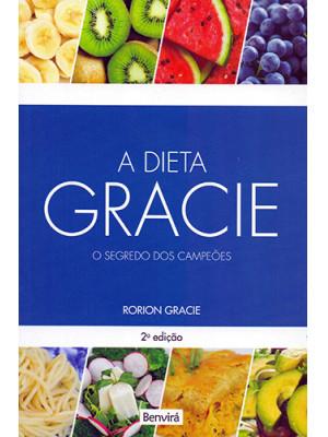 A Dieta Gracie: O Segredo dos Campeões (Rorion Gracie)