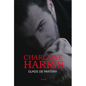 Crônicas de Sookie Stackhouse - Vol. 5: Olhos de Pantera (Charlaine Harris)