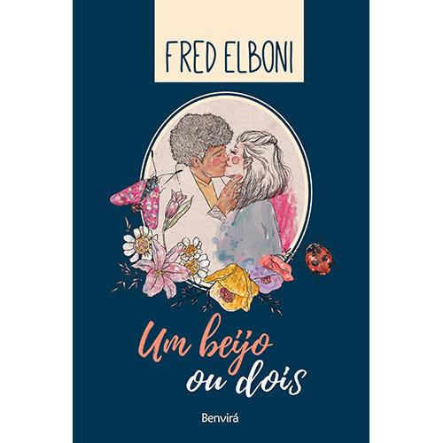 Um Beijo ou Dois (Fred Elboni)