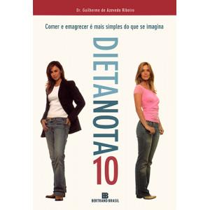 Dieta Nota 10 (Dr. Guilherme de Azevedo Ribeiro)