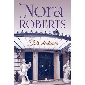 Três Destinos (Nora Roberts)