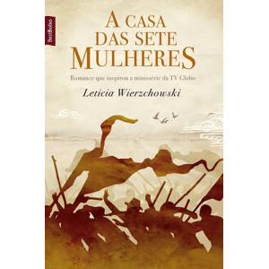 A Casa das Sete Mulheres - Edição de Bolso (Leticia Wierzchowski)