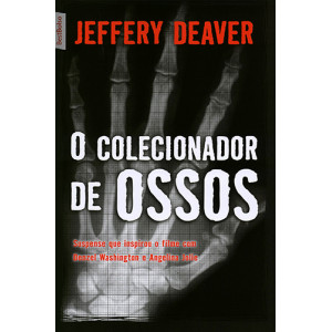 O Colecionador de Ossos - Edição de Bolso (Jeffery Deaver)