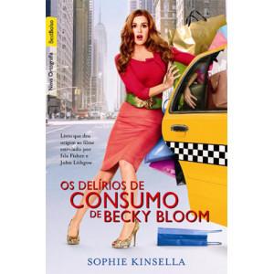 Os Delírios de Consumo de Becky Bloom - Edição de Bolso (Sophie Kinsella)