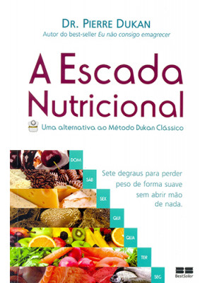 A Escada Nutricional (Pierre Dukan)