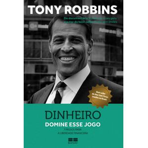 Dinheiro: 7 Passos Para A Liberdade Financeira (Tony Robbins)