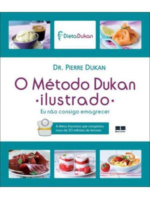 O Metódo Dukan - Ilustrado