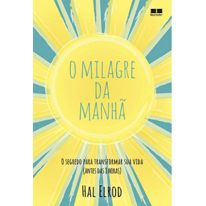 O Milagre da Manhã (Hal Elrod)