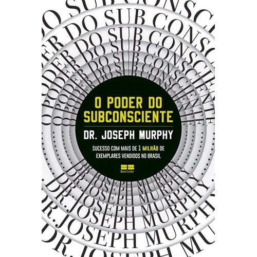 O Poder do Subconsciente (Joseph Murphy)