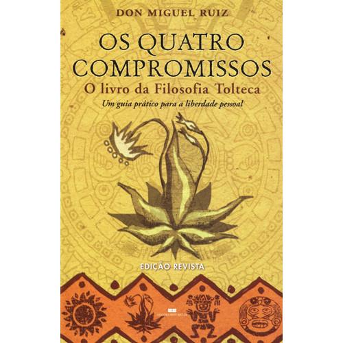 Os Quatro Compromissos (Don Miguel Ruiz)