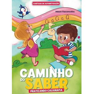 Caminho do Saber - Praticando Caligrafia (Adson Vasconcelos)
