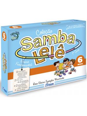 Coleção Samba Lelê - 6 Anos