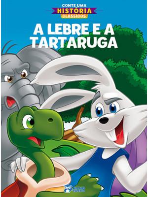 Conte Uma História Clássicos: A Lebre e a Tartaruga (Jefferson Ferreira)