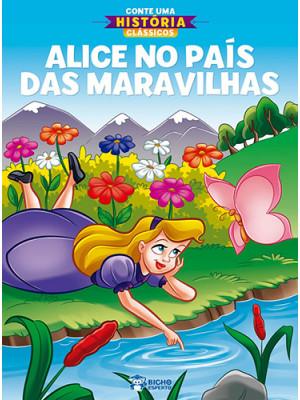 Conte Uma História Clássicos: Alice no País das Maravilhas (Jefferson Ferreira)
