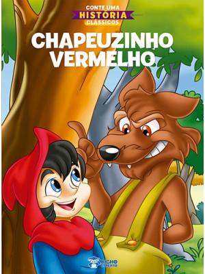 Conte Uma História Clássicos: Chapeuzinho Vermelho (Jefferson Ferreira)