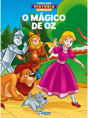 Conte Uma História Clássicos: O Mágico de Oz (Jefferson Ferreira)
