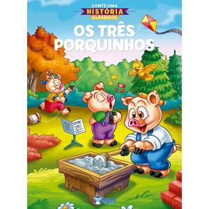 Conte Uma História Clássicos: Os Três Porquinhos (Jefferson Ferreira)