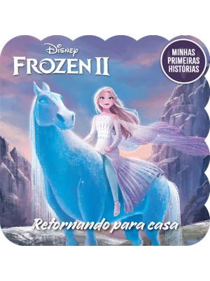 Minhas Primeiras Histórias: Frozen II -  Retornando Para Casa