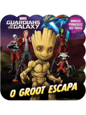 Minhas Primeiras Histórias: Guardians Of The Gakaxy - O Groot Escapa