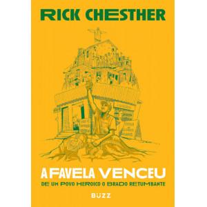 A Favela Venceu (Rick Chesther)