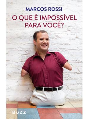O Que é Impossível Para Você