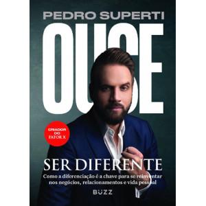 Ouse Ser Diferente (Pedro Superti)