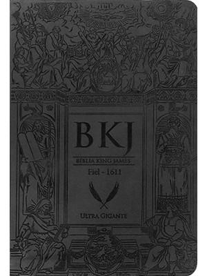 Bíblia King James 1611 - Fiel - Ultra Gigante - Preta (King James)