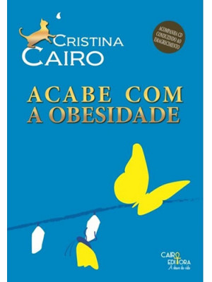 Acabe Com A Obesidade (Cristina Cairo)