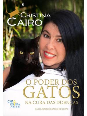 O Poder dos Gatos na Cura de Doenças (Cristina Cairo)