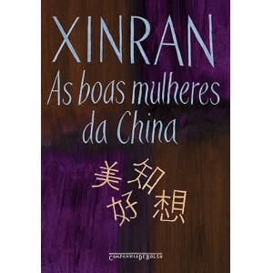 As Boas Mulheres da China - Edição Bolso (Xinran)