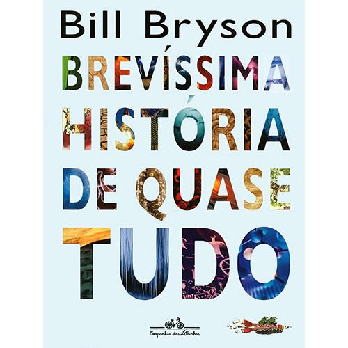 Brevíssima História de Quase Tudo (Bill Bryson)