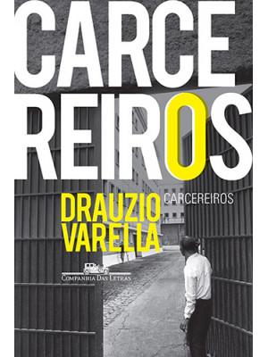 Carcereiros (Drauzio Varella)