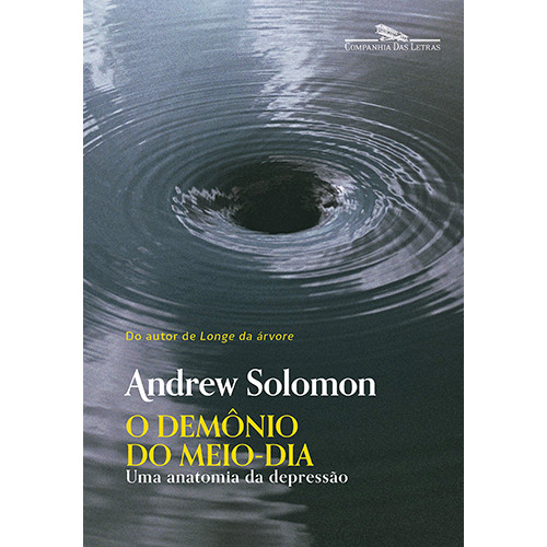 O Demônio do Meio-Dia (Andrew Solomon / Myriam Campello)