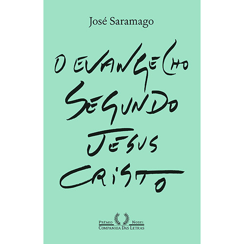 O Evangelho Segundo Jesus Cristo (José Saramago)