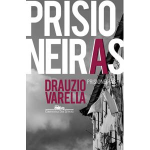 Prisioneiras (Drauzio Varella)