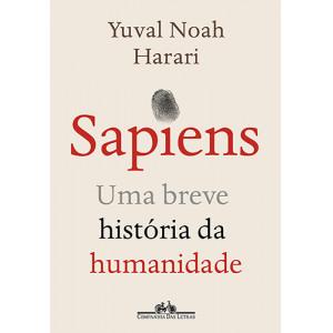 Sapiens - Uma Breve História da Humanidade (Yuval Noah Harari)