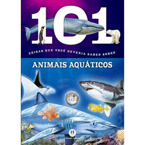 101 Coisas Que Você Deveria Saber Sobre Animais Aquáticos