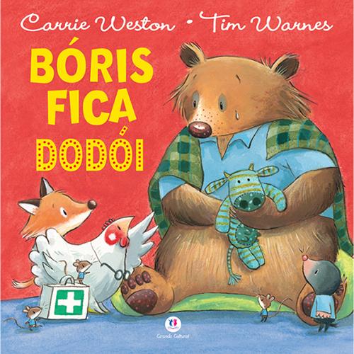 Bóris Fica Dodói (Carrie Weston / Tim Warnes)
