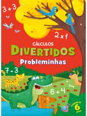 Coleção Cálculos Divertidos - Probleminhas