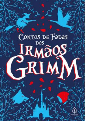 Contos de Fadas dos Irmãos Grimm (Irmãos Grimm)