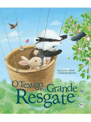 O Texugo e O Grande Resgate (Suzanne Chiew)