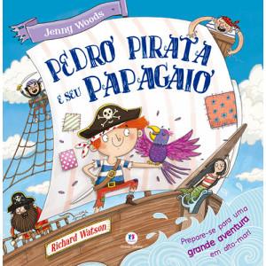 Pedro Pirata e Seu Papagaio (Jenny Woods / Richaed Watson)