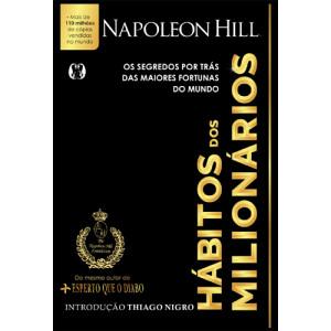 Hábitos dos Milionários (Napoleon Hill)